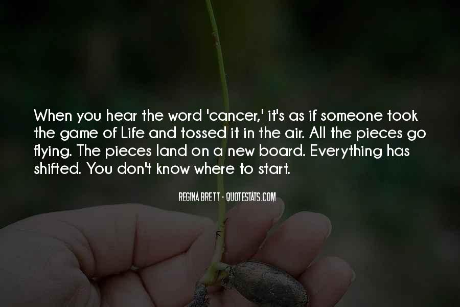 Quotes About Cancer And Life #1186011