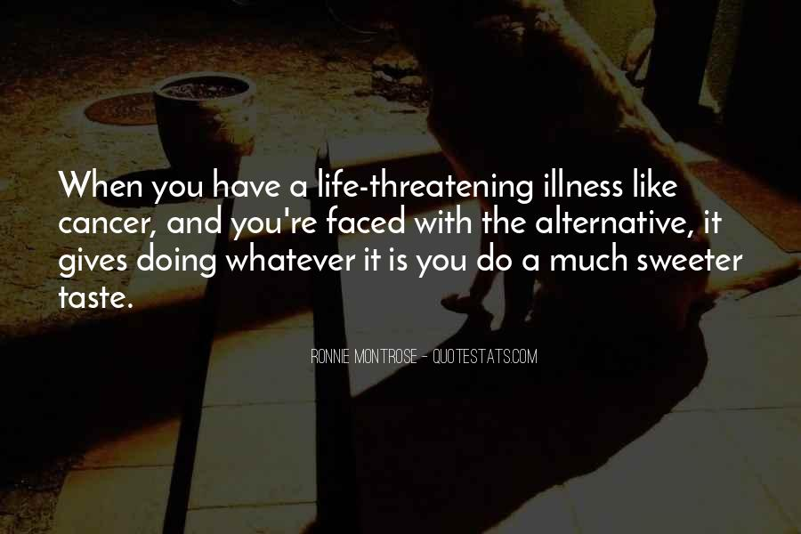 Quotes About Cancer And Life #1210743