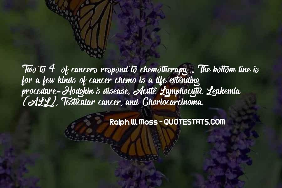 Quotes About Cancer And Life #1284423