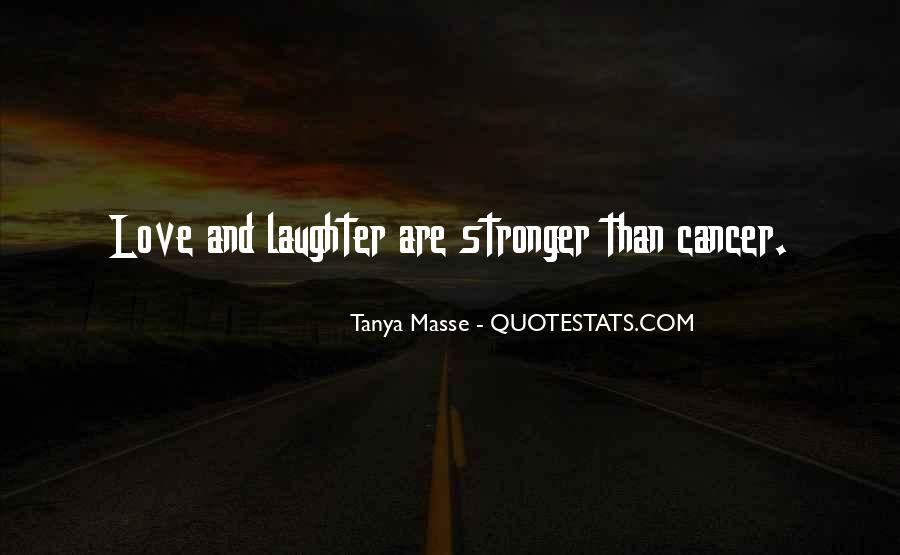 Quotes About Cancer And Life #148081