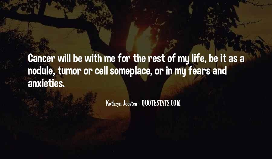Quotes About Cancer And Life #559587