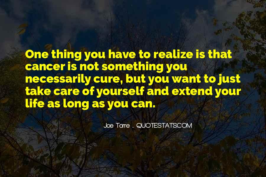 Quotes About Cancer And Life #756128