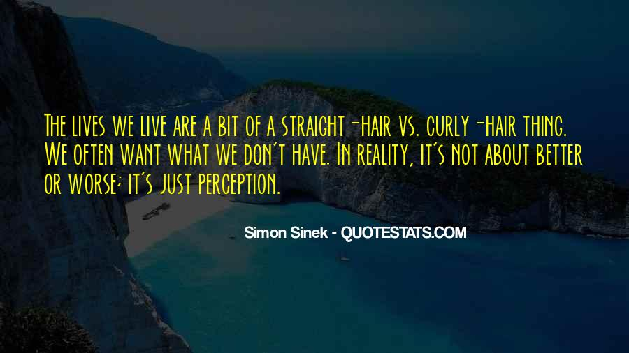Quotes About Having Straight Hair #593621
