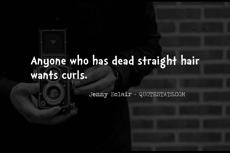 Quotes About Having Straight Hair #678042
