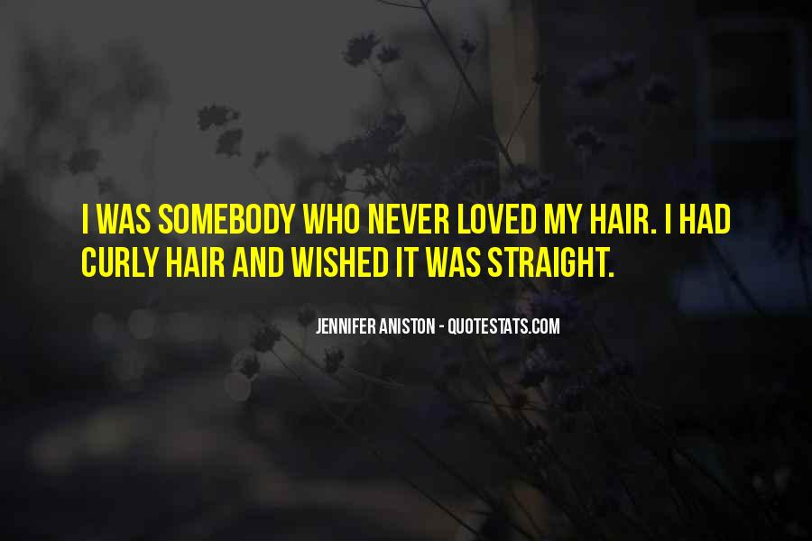 Quotes About Having Straight Hair #822267
