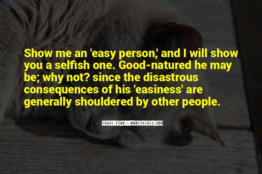 Quotes About Selfish Person #132381