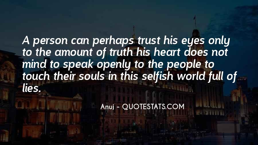 Quotes About Selfish Person #1600336