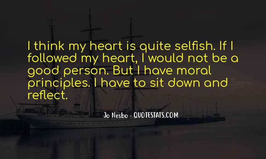 Quotes About Selfish Person #399155