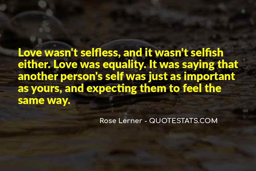 Quotes About Selfish Person #534515