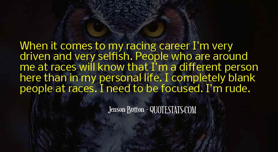 Quotes About Selfish Person #603887