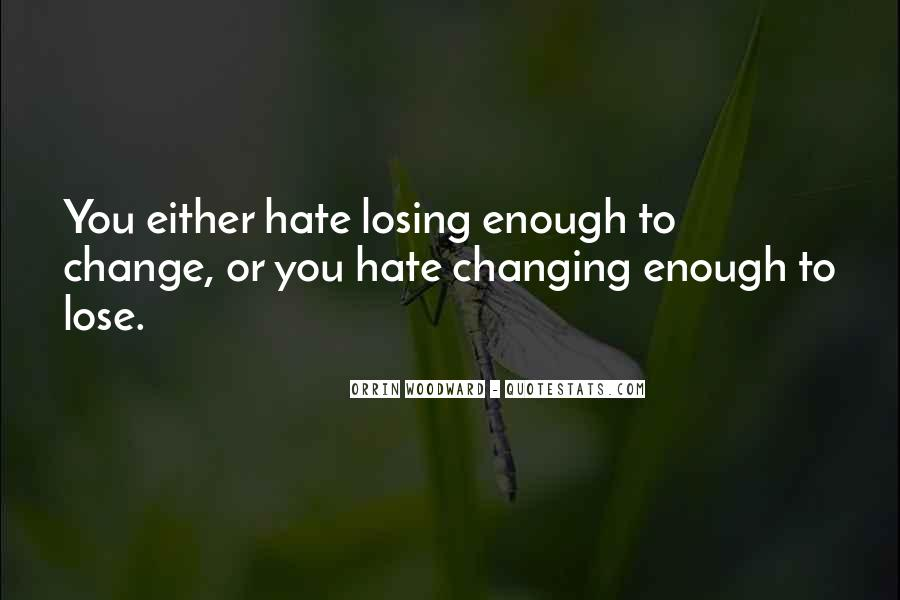 Quotes About Not Changing Someone #14162