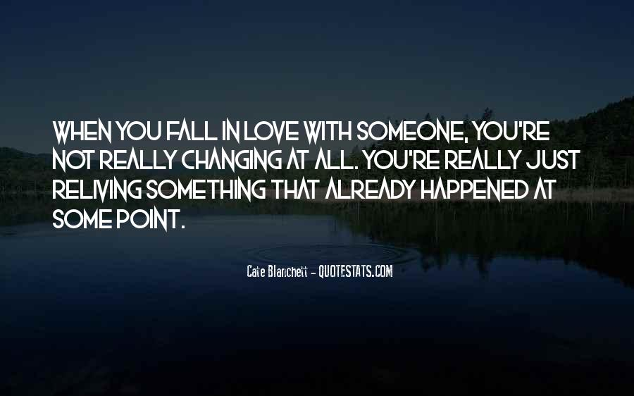 Quotes About Not Changing Someone #143046