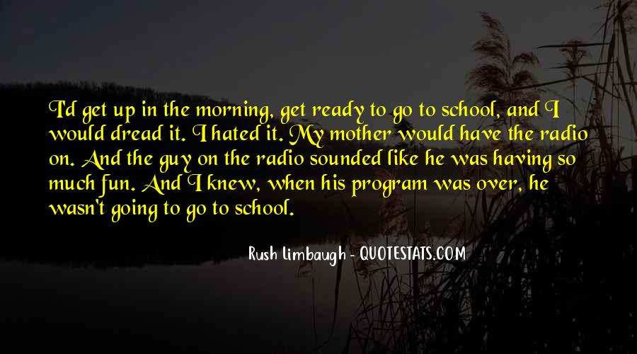 Quotes About Morning Rush #1440972