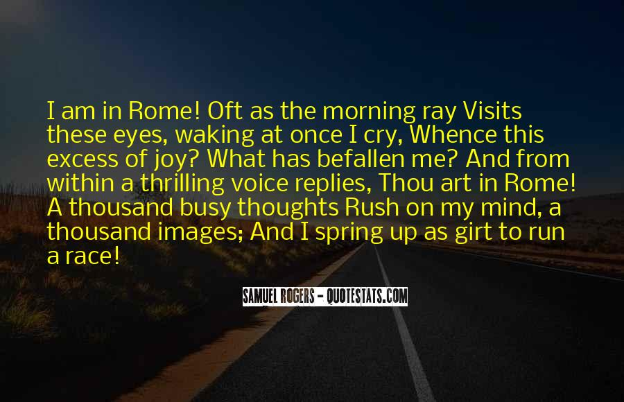 Quotes About Morning Rush #1520748