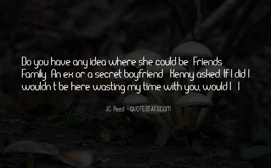 Quotes About Friends Wasting Your Time #860547
