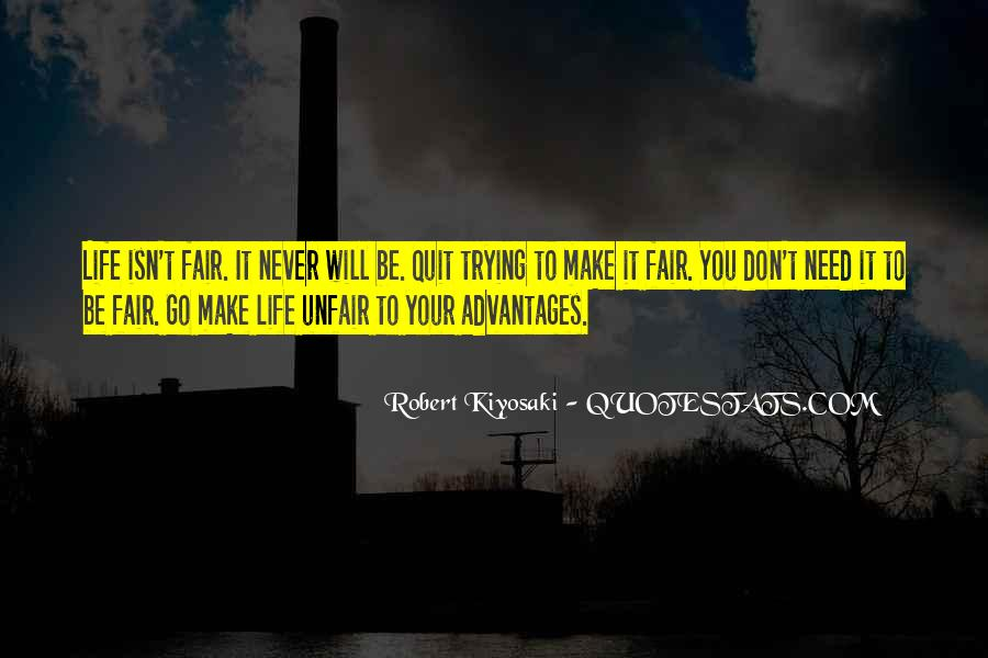 Quotes About How Life Is Unfair #102284