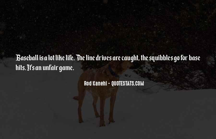 Quotes About How Life Is Unfair #108281