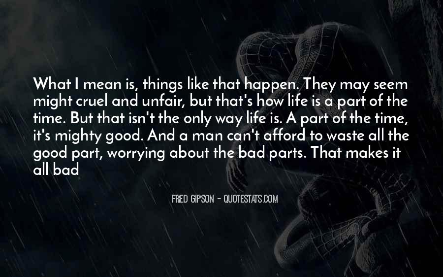 Quotes About How Life Is Unfair #1167841