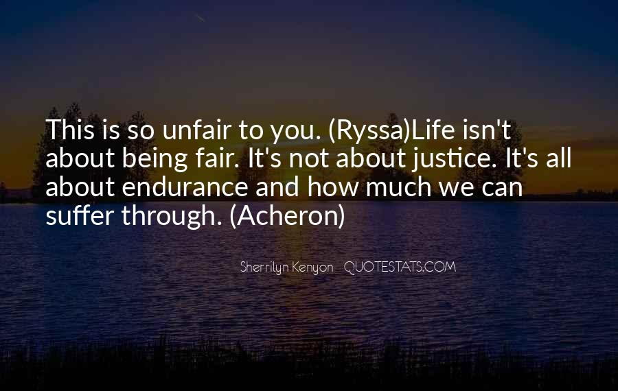 Quotes About How Life Is Unfair #1793671