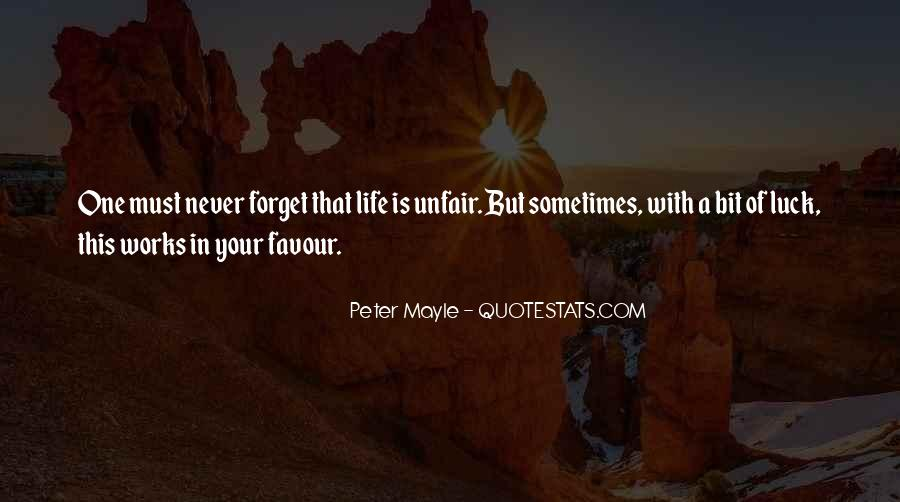 Quotes About How Life Is Unfair #565513