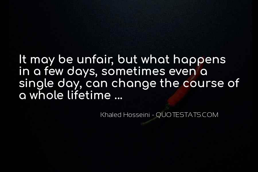 Quotes About How Life Is Unfair #77677