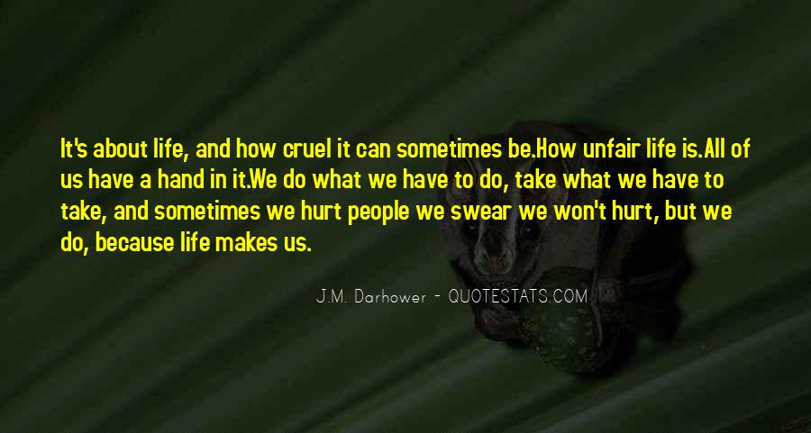 Quotes About How Life Is Unfair #785778