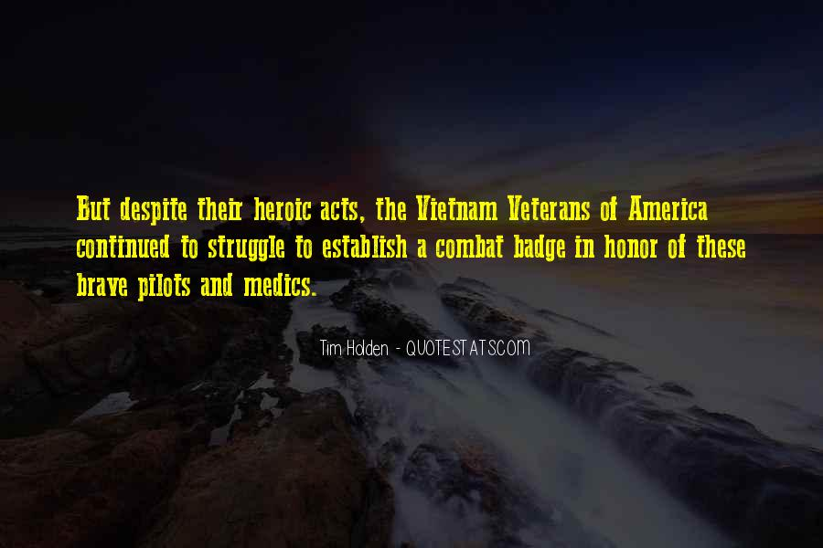 Quotes About Combat Veterans #1113470