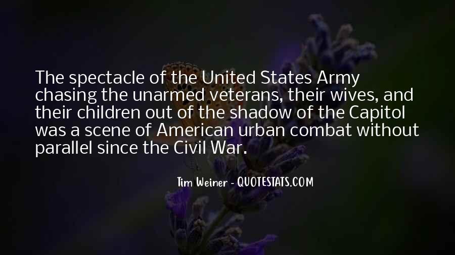 Quotes About Combat Veterans #1512131
