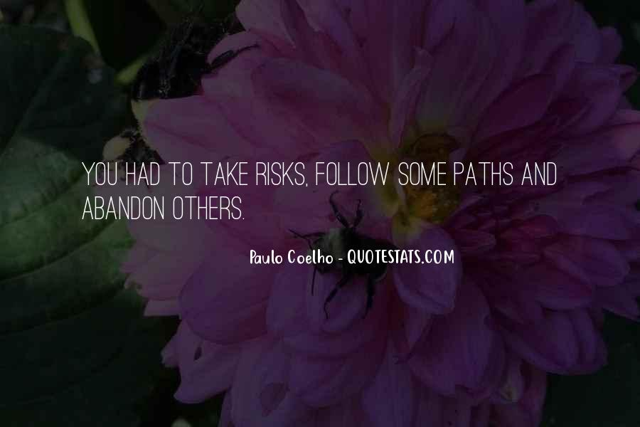 Quotes About Two Paths #107659