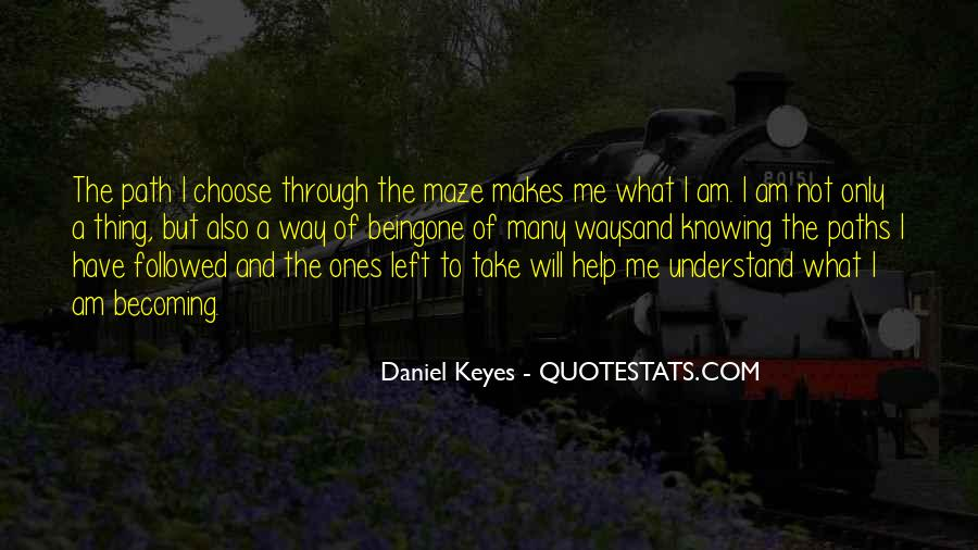 Quotes About Two Paths #132782