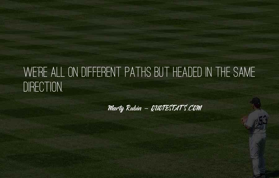 Quotes About Two Paths #134575