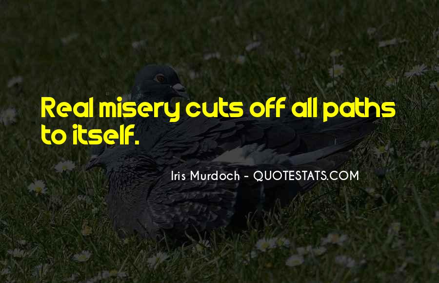 Quotes About Two Paths #147838