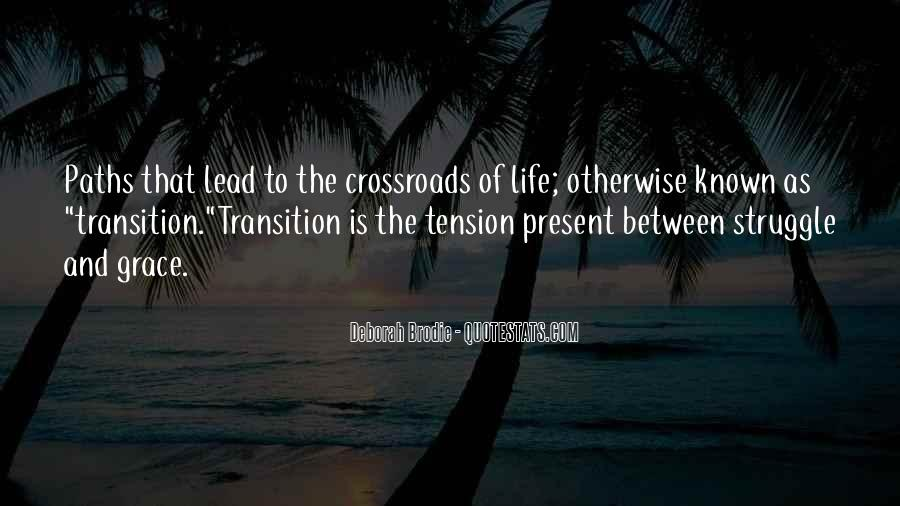 Quotes About Two Paths #160297