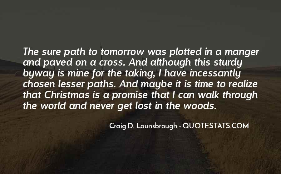 Quotes About Two Paths #18171