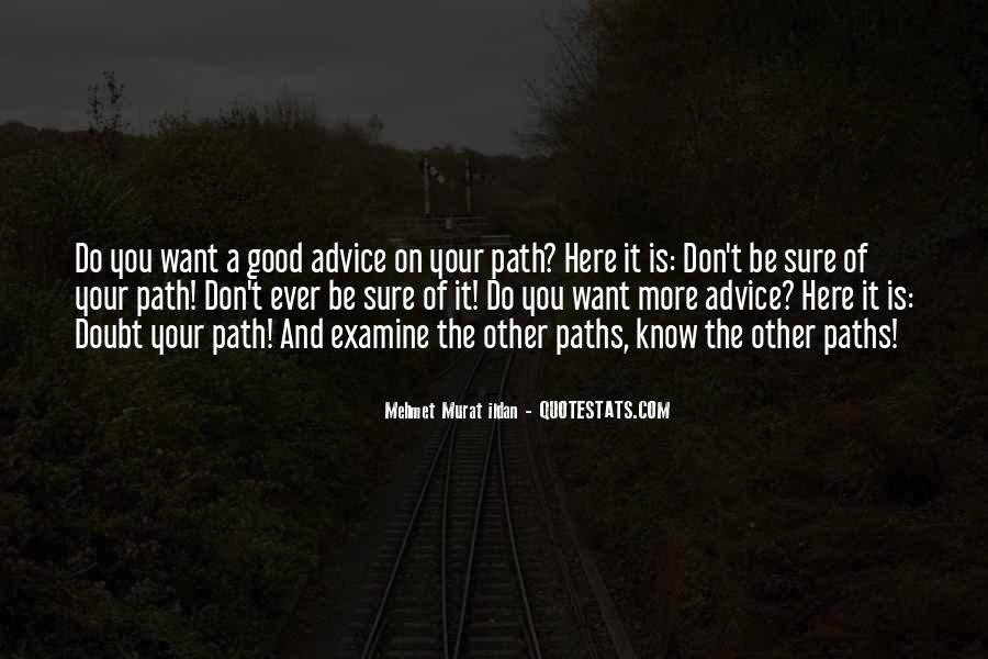 Quotes About Two Paths #50579