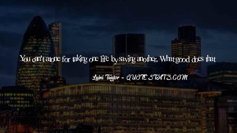 Quotes About Saving One Life #1469919