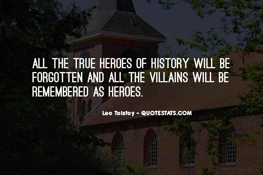 Quotes About Forgotten Heroes #1739847