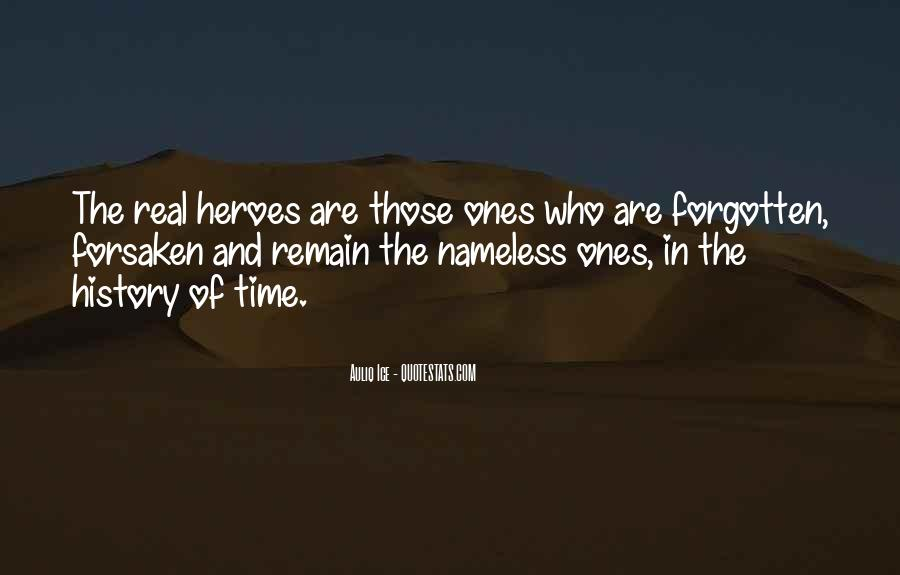 Quotes About Forgotten Heroes #684209