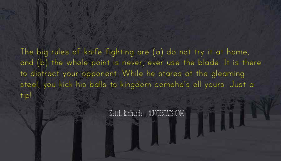 Quotes About Knife Fighting #1590582