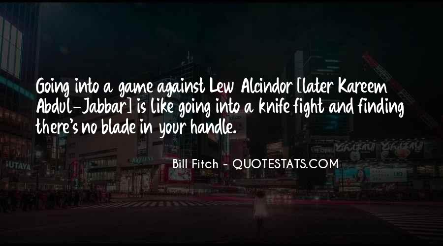 Quotes About Knife Fighting #1754137