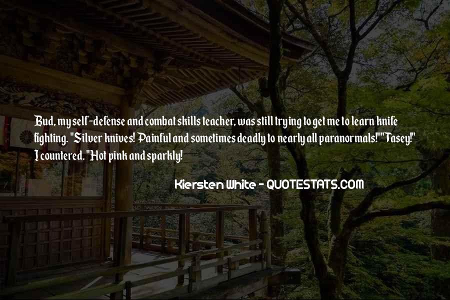 Quotes About Knife Fighting #814225