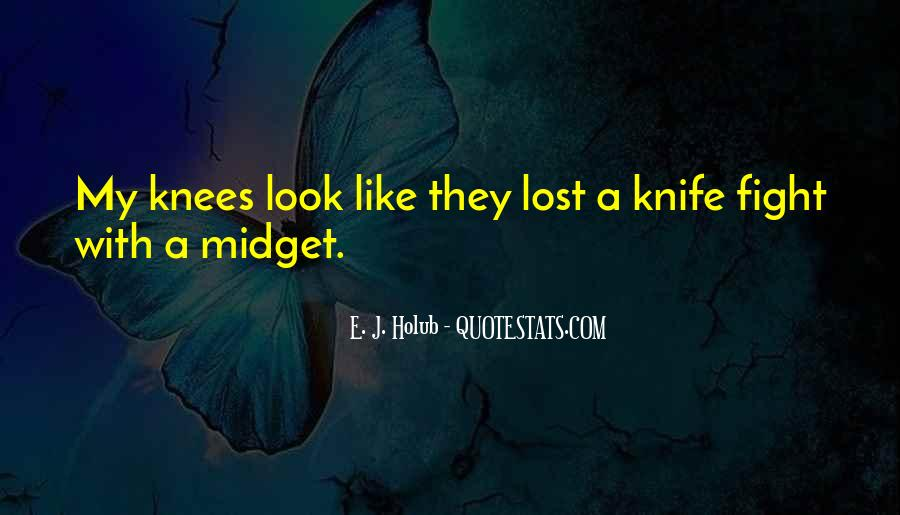 Quotes About Knife Fighting #831596