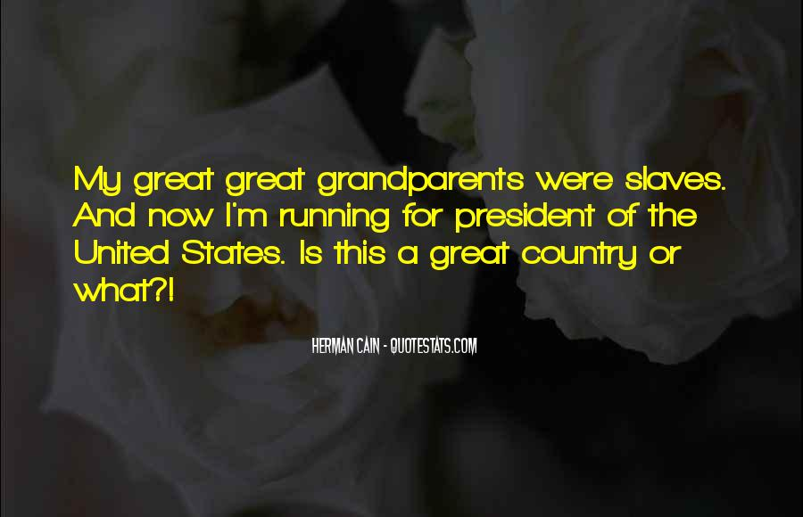 Quotes About Great Grandparents #353714