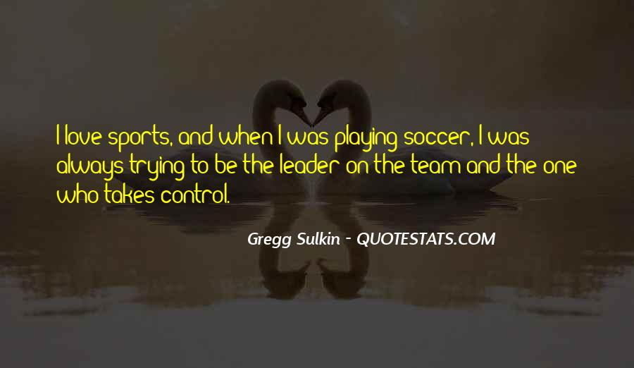 Quotes About Soccer And Love #1083129