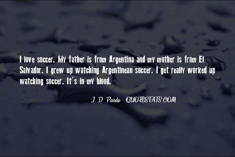 Quotes About Soccer And Love #1267906