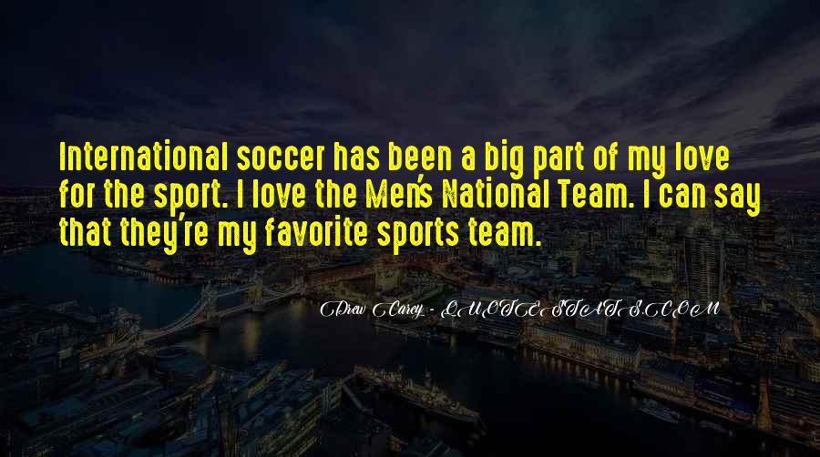 Quotes About Soccer And Love #1597757