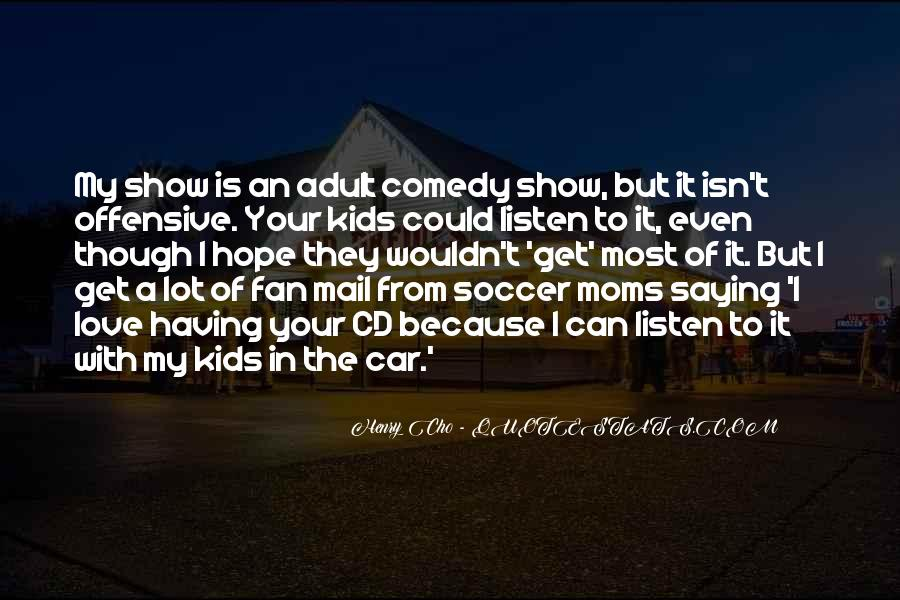 Quotes About Soccer And Love #1640462