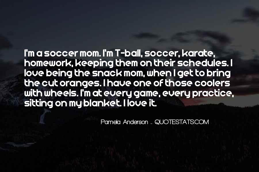 Quotes About Soccer And Love #308332