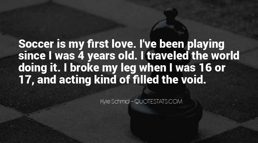 Quotes About Soccer And Love #767522