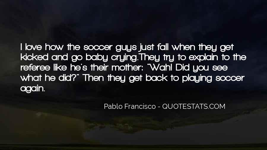Quotes About Soccer And Love #924162